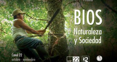 Al aire, BIOS: Naturaleza y sociedad, jueves 20:00 horas por Canal 22