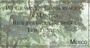 Programa de Conservación y Manejo Reserva de la Biósfera Los Tuxtlas