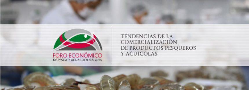Organizan el Foro Económico de Pesca y Acuacultura 2015