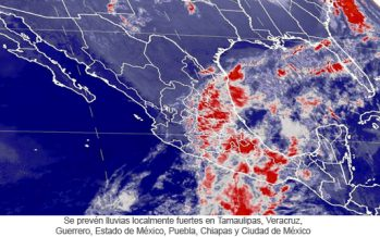 Se prevén lluvias localmente fuertes en Tamaulipas, Veracruz, Guerrero, Estado de México, Puebla, Chiapas y Ciudad de México