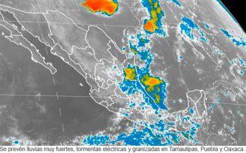 lluvias muy fuertes, tormentas eléctricas y granizadas en Tamaulipas, Puebla y Oaxaca