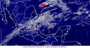 Lluvias fuertes se prevén en nueve entidades de México