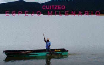 CUITZEO, ESPEJO MILENARIO