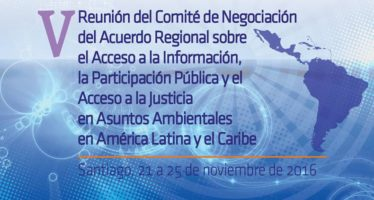 En Santiago sigue negociación para acuerdo sobre derechos de acceso en asuntos ambientales