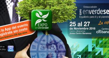 Expo Verde Ser, en Centro Banamex de la Ciudad de México del 25 al 27 de noviembre