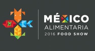 """INAUGURACIÓN DE MÉXICO ALIMENTARIA 2016 """"FOOD SHOW"""" EN PUNTO DE LAS 12.00 EN CENTRO BANAMEX"""