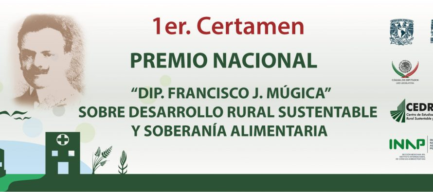 "Primer Certamen Premio Nacional ""Dip. Francisco J. Múgica"""