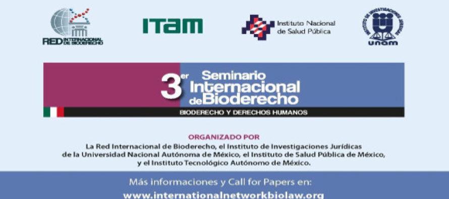 """3er Seminario Internacional de Bioderecho """"Bioderecho y derechos humanos"""""""