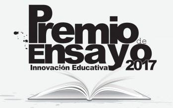 "Premio de ensayo ""Innovación Educativa"" 2017"