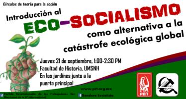 Introducción al Eco-socialismo como alternativa a la catástrofe ecológica global