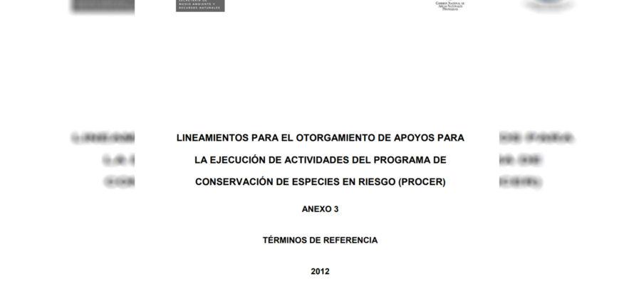 Lineamientos para el otorgamiento de apoyos para la ejecución de actividades del programa de conservación de especies en riesgo (PROCER)