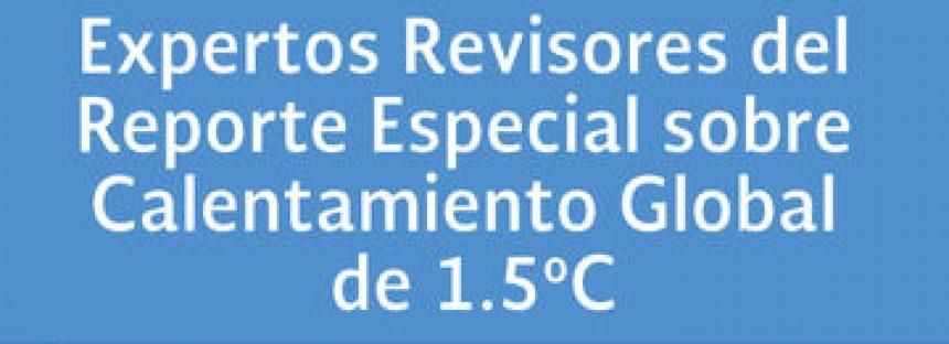 Abierta convocatoria para expertos/as revisores del Reporte Especial del IPCC sobre Calentamiento Global de 1.5ºC