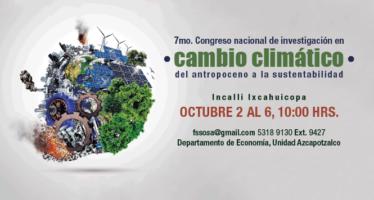 7mo. Congreso nacional de investigación en cambio climático del atropoceno a la sustentabilidad