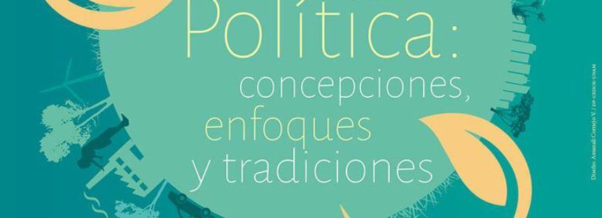 Mesa Redonda Diálogos sobre Ecología Política: concepciones, enfoques y tradiciones