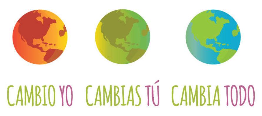 Cambio Yo, Cambias Tú, Cambia todo: campaña nacional de comunicación sobre Cambio Climático