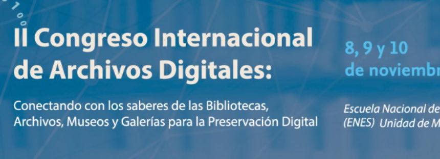 UNAM Morelia: II Congreso Internacional de Archivos Digitales