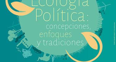Mesa redonda en la UNAM: Diálogos sobre Ecología Política: concepciones, enfoques y tradiciones
