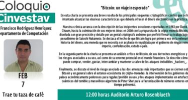 Coloquio Cinvestav: Bitcoin: un viaje inesperado