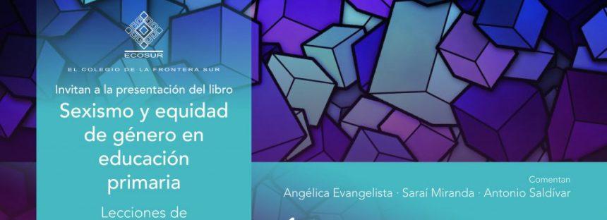 Presentación del libro: Sexismo y equidad de género en educación primaria