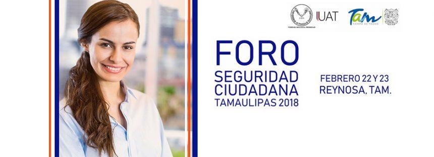 Foro de seguridad ciudadana Tamaulipas 2018