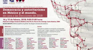 Conferencia Internacional: Democracia y autoritarismo en México y el mundo, de cara a las elecciones de 2018