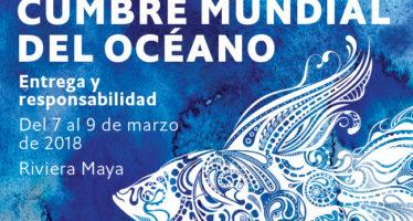 World Ocean Summit 2018 (Cumbre del Océano Mundial 2018) en Riviera Maya, Quintana Roo
