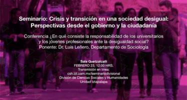Seminario: Crisis y transición en una sociedad desigual: Perspectivas desde el gobierno y la ciudadanía