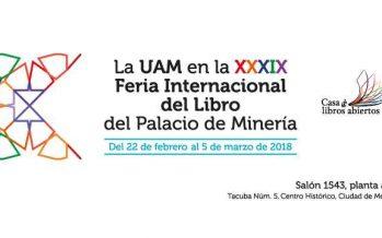 La UAM en la XXXIX feria internacional del libro del Palacio de Minería