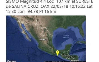 Reportan sismo de 4.4 grados en Salina Cruz Oaxaca