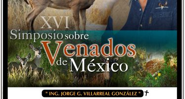 XVI Simposio sobre venados de México