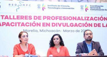 Inicia Taller de Profesionalización y Capacitación en Divulgación de la Ciencia, Tecnología e Innovación
