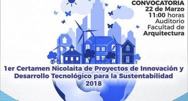Lanza UMSNH convocatoria para el 1er Certamen Nicolaita de Proyectos de Innovación y Desarrollo Tecnológico para la Sustentabilidad 2018