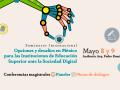 Seminario internacional: opciones y desafíos de México para las Instituciones de Educación Superior ante la Sociedad Digital