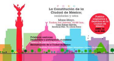 Foro: La Constitución de la Ciudad de México; realidades y retos