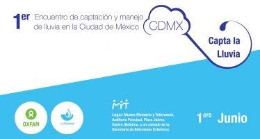 1er Encuentro de captación y manejo de la lluvia en la CDMX