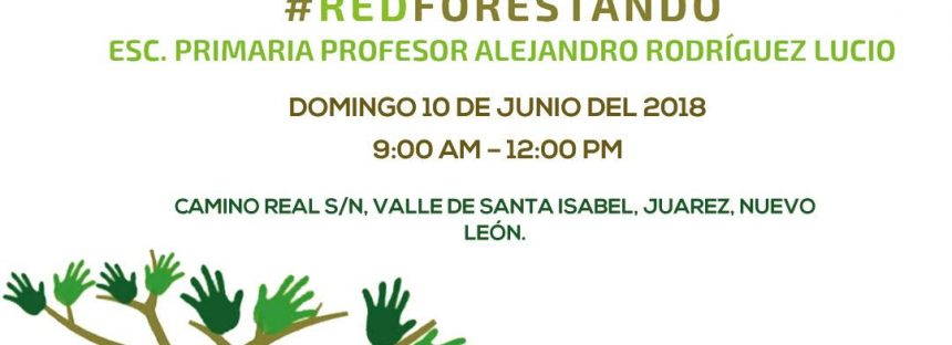 Red ambiental invita a #REDFORESTANDO