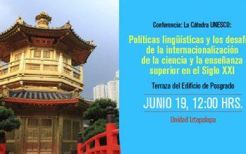 Conferencia: La Cátedra UNESCO: Políticas lingüística y los desafíos de la internacionalización de la ciencia y la enseñanza superior en el Siglo XXI