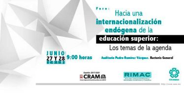 Foro: Hacia una internacionalización endógena de la educación superior: Los temas de la agenda