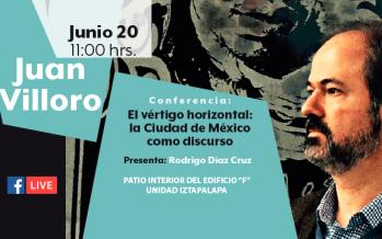 Conferencia: El vértigo horizontal: la Ciudad de México como discurso