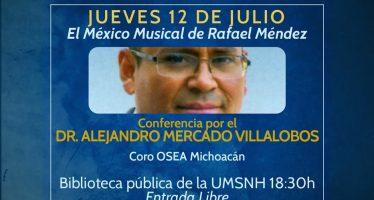 Conferencia por el Dr. Alejandro Mercado Villalobos