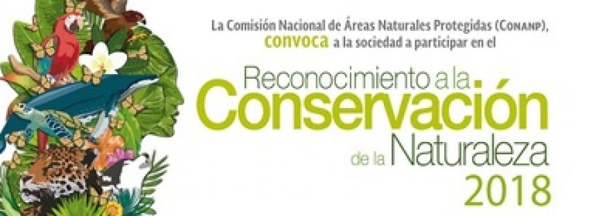 Abierta convocatoria al Reconocimiento a la Conservación de la Naturaleza 2018