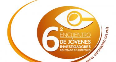 6° Encuentro de jóvenes investigadores del Estado de Querétaro