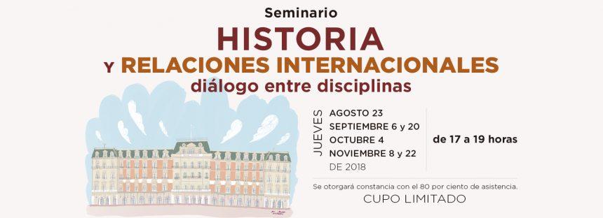 Seminario de Historia y relaciones internacionales: dialogo entre disciplinas