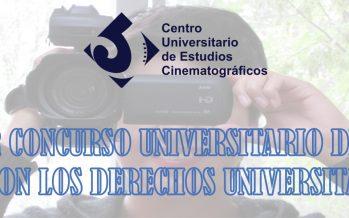 Primer concurso universitario de video ¿Qué son los derechos universitarios?