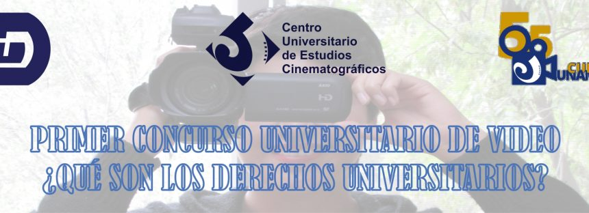 Primer concurso universitario de video ¿Qué son los derechos universitarios?