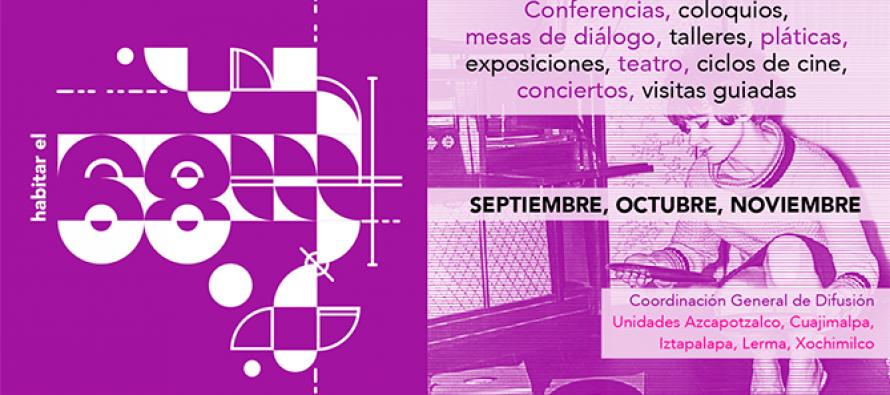 Habilitar el 68: conferencias, coloquios, mesas de diálogo, talleres y de más