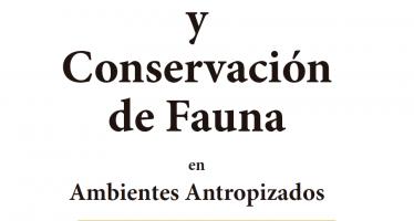 Ecología y conservación de la fauna en ambientes antropizados