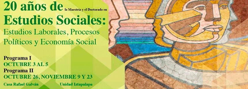 20 años de estudios sociales: estudios laborales, procesos políticos y economía social