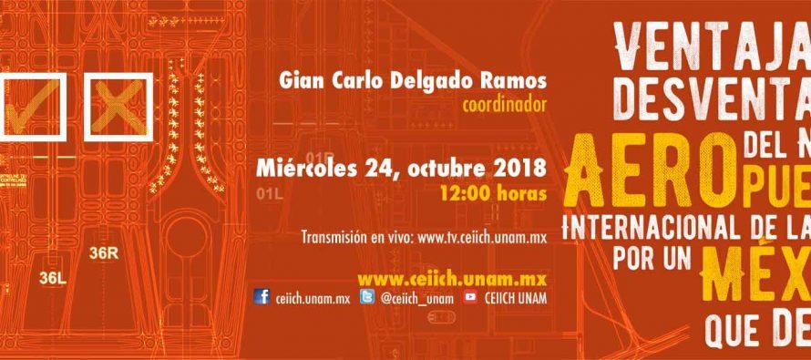 Mesa Redonda Ventajas y desventajas del Nuevo Aeropuerto Internacional de la CDMX: por un Mexico que decide