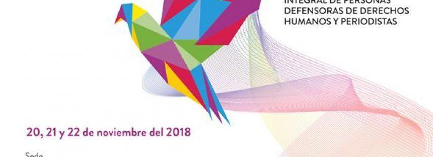 Seminario Internacional: Perspectivas, Retos y Buenas Prácticas para la Protección de Personas Defensoras de Derechos Humanos y Periodistas